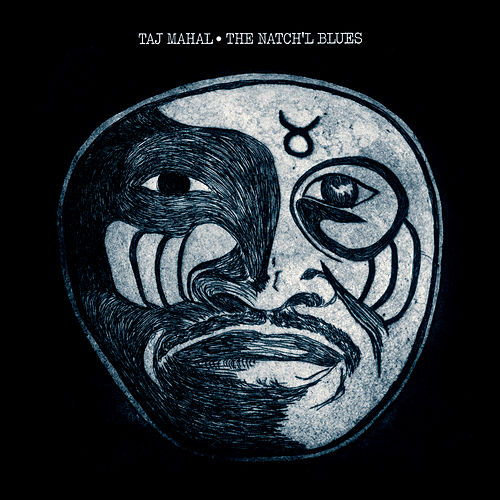 The Natch'l Blues de Taj Mahal