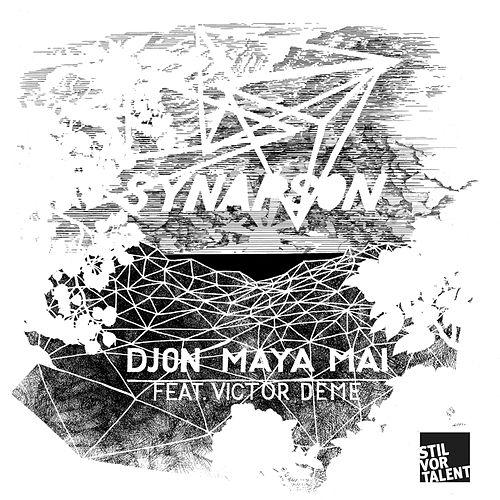 Djon Maya Mai (Remixes) by Synapson