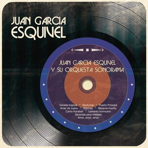 Juan García Esquivel y Su Orquesta Sonorama by Juan García Esquivel