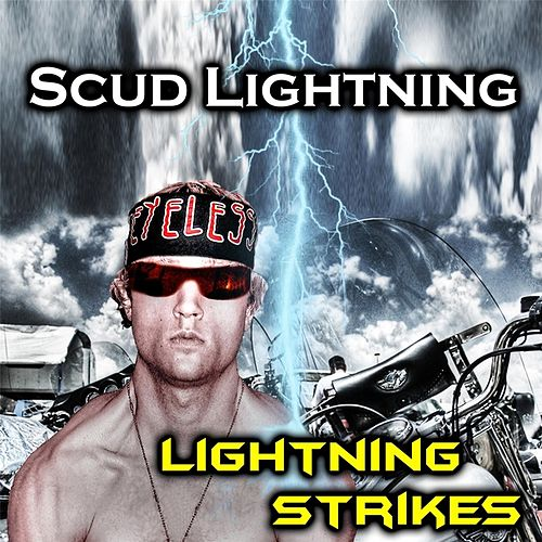 Lightning Strikes by Scud Lightning