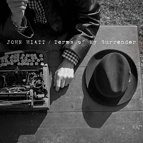 Terms Of My Surrender de John Hiatt
