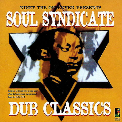 Soul Syndicate: Dub Classics von Niney the Observer