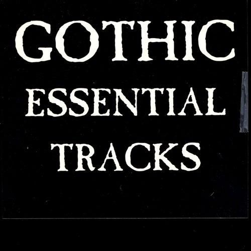 Gothic Essential Tracks de Various Artists