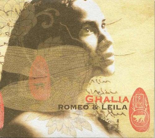 Romeo & Leila de Ghalia