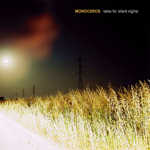 Tales For Silent Nights by Monoceros