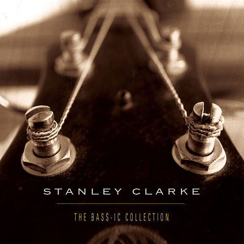 The Bass-ic Collection de Stanley Clarke