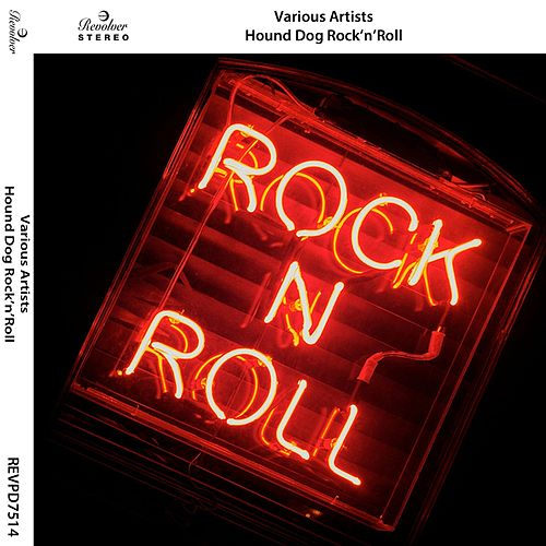 Hound Dog Rock'n'Roll by Various Artists