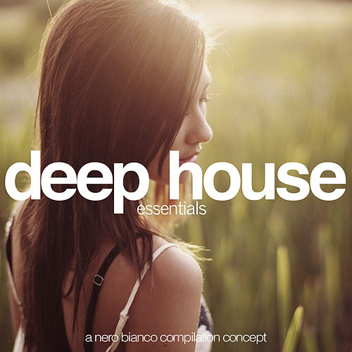 Deep House Essentials von Various Artists