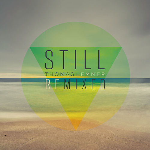Still Remixed von Thomas Lemmer