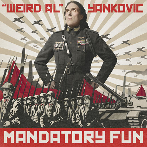 Mandatory Fun by Weird Al Yankovic