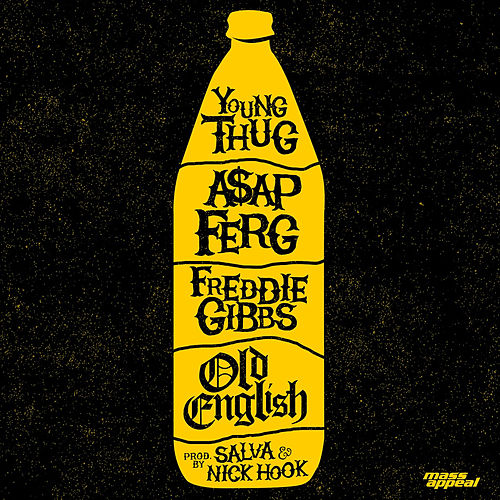 Old English von Freddie Gibbs