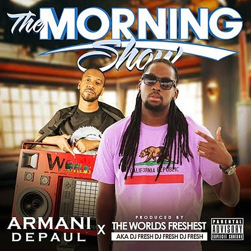 The Morning Show by Armani Depaul