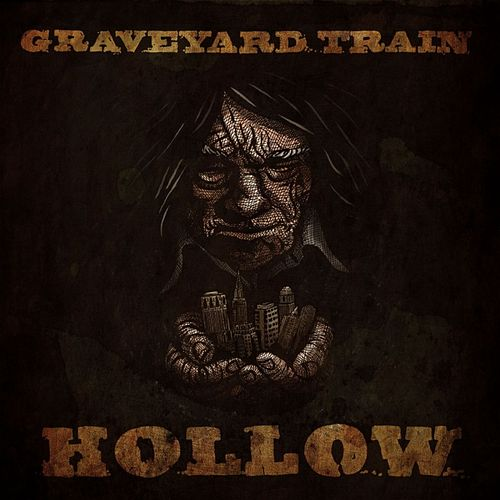 Hollow by The Graveyard Train