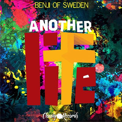 Another Life - Single by Benji of Sweden