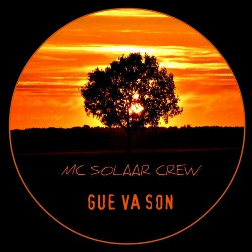 Gue Va Son de MC Solaar