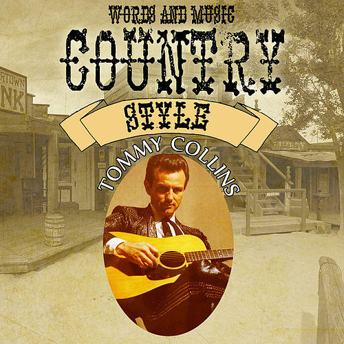 Words and Music Country Style de Tommy Collins