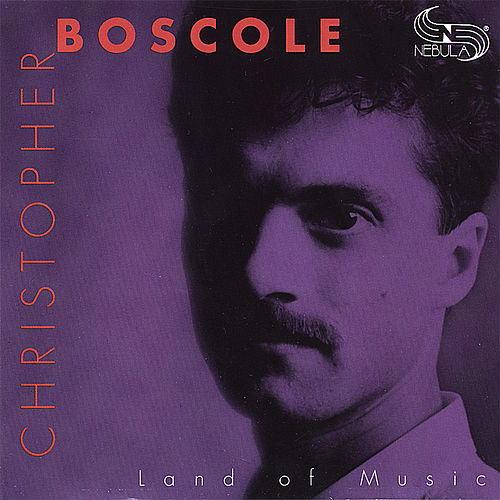 Land of Music by Christopher Boscole