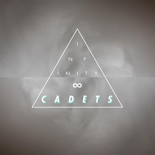 Infinty by The Cadets