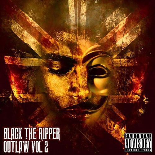 Outlaw, Vol. 2 by Black The Ripper