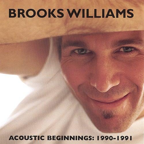 Acoustic Beginnings: 1990-1991 de Brooks Williams
