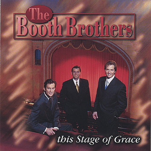 This Stage Of Grace by The Booth Brothers
