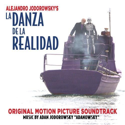 La Danza De La Realidad (Original Motion Picture Soundtrack) de Adan Jodorowsky