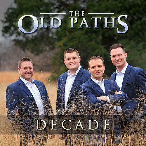 Decade by The Old Paths