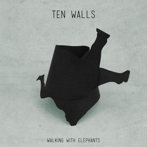 Walking With Elephants by Ten Walls