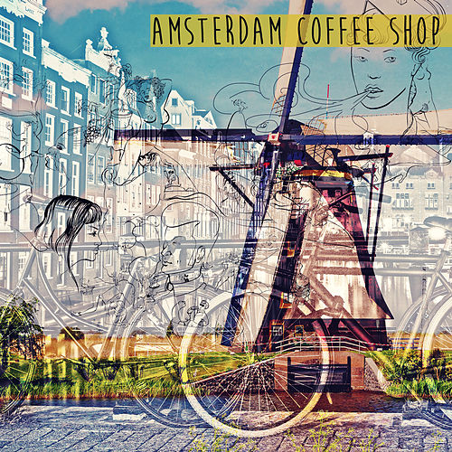 Amsterdam Coffee Shop von Various Artists