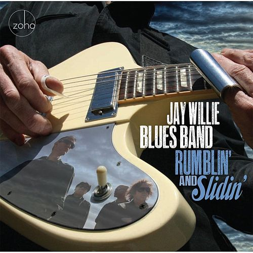 Rumblin' and Slidin' von Jay Willie Blues Band