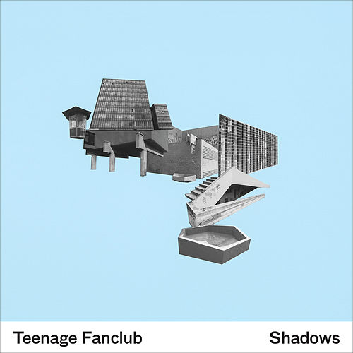 Shadows (Deluxe) by Teenage Fanclub