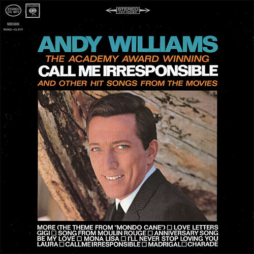 Call Me Irresponsible by Andy Williams