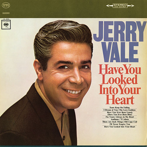 Have You Looked into Your Heart de Jerry Vale