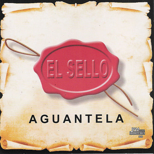 Aguantela by Sello