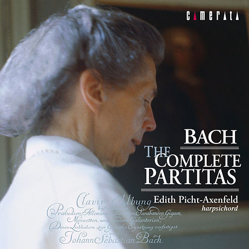 Bach: The Complete Partitas de Edith Picht-Axenfeld