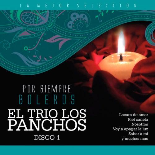 El Trío los Pancho, Vol. 1 / Por Siempre Boleros von Trío Los Panchos