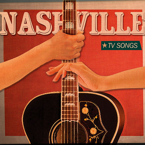 Nashville Tv Songs, Vol.1 de Various Artists