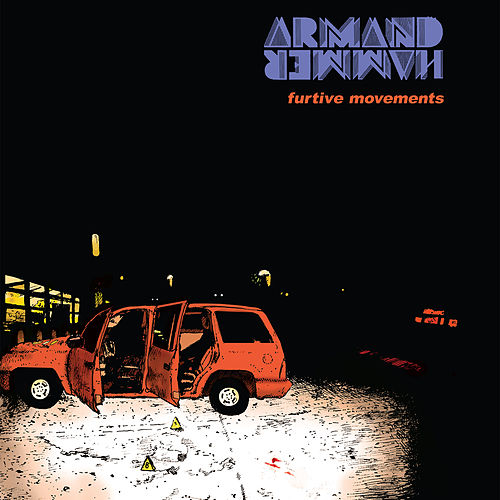 Furtive Movements by Armand Hammer
