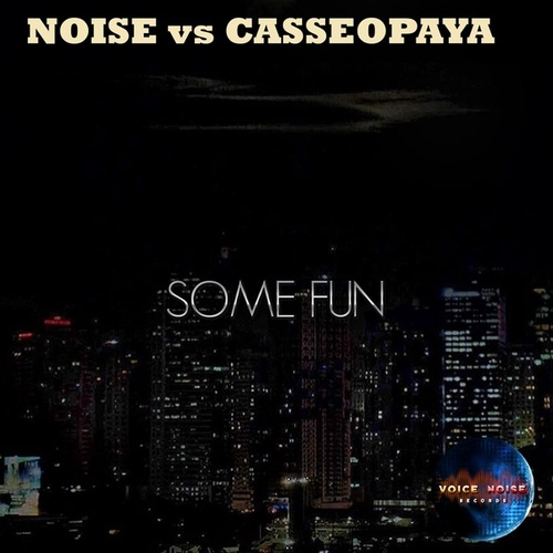 Some Fun by DJ Noise