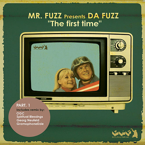The First Time [Part.1] by Mr. Fuzz