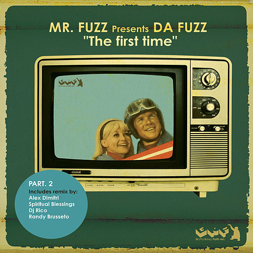 The First Time [Part.2] by Mr. Fuzz