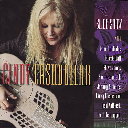 Slide Show by Cindy Cashdollar