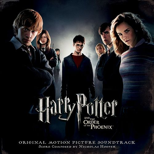 Harry Potter And The Order Of The Phoenix (Original Motion Picture Soundtrack) by Nicholas Hooper