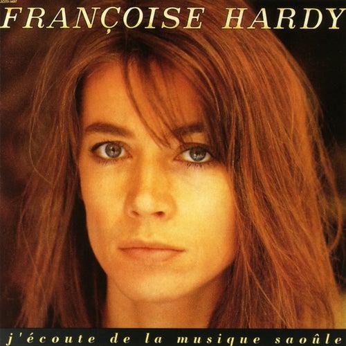 J'Ecoute De La Musique Saoule de Francoise Hardy