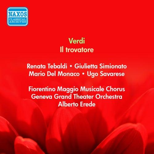 Verdi, G.: Trovatore (Il) (Del Monaco, Tebaldi, Erede) (1956) de Mario del Monaco