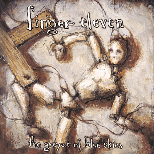 The Greyest Of Blue Skies de Finger Eleven