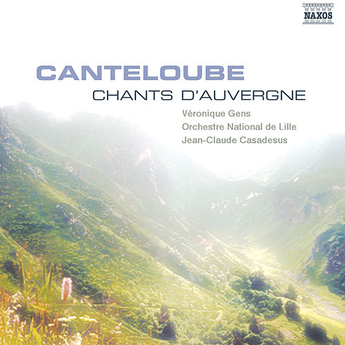 Canteloube: Chants D'Auvergne de Veronique Gens