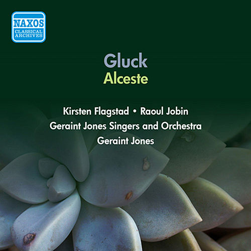 Gluck, C.W.: Alceste von Kirsten Flagstad