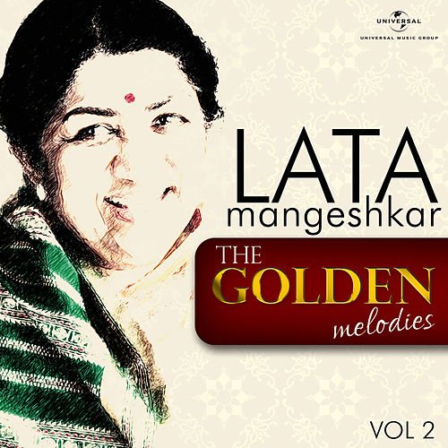 The Golden Melodies, Vol. 2 by Lata Mangeshkar