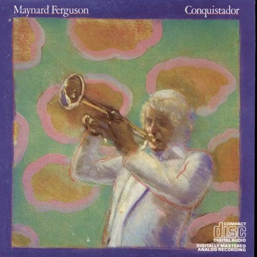Conquistador de Maynard Ferguson